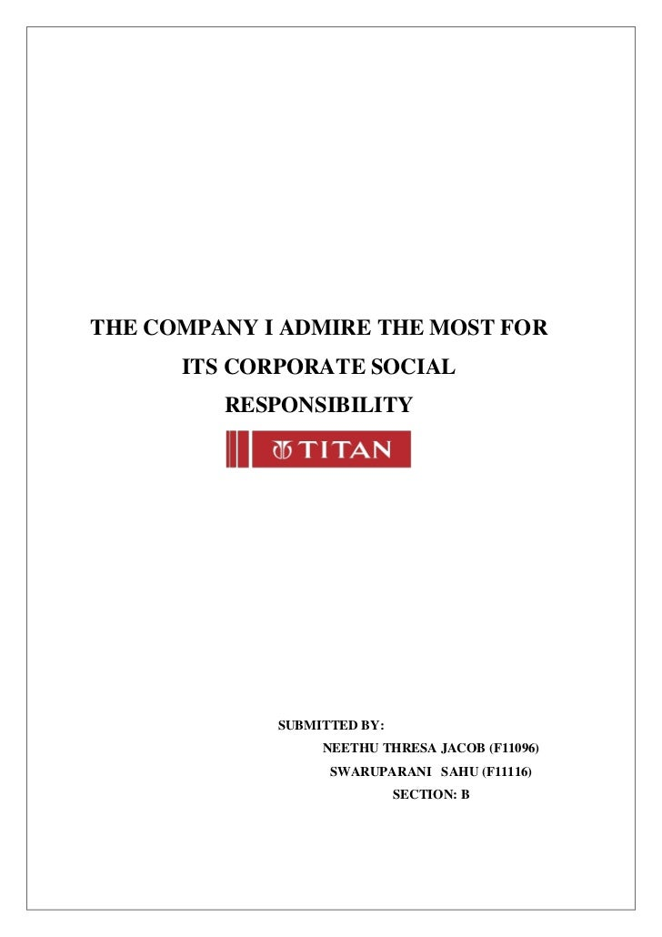 THE COMPANY I ADMIRE THE MOST FOR      ITS CORPORATE SOCIAL         RESPONSIBILITY             SUBMITTED BY:              ...