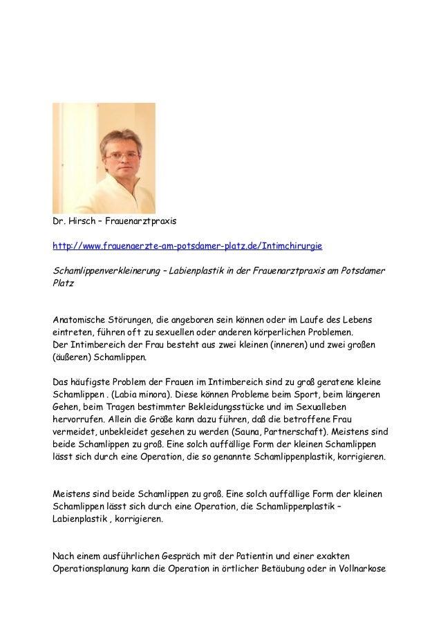 Dr. Hirsch – Frauenarztpraxis  http://www.frauenaerzte-am-potsdamer-platz.de/Intimchirurgie  Schamlippenverkleinerung – La...