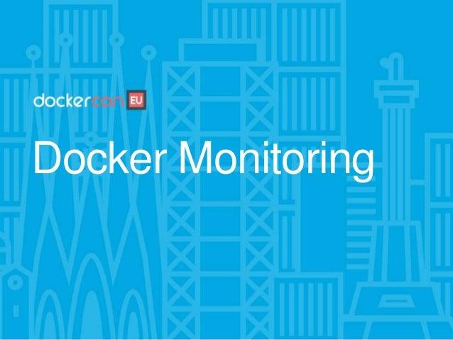 20 (Container Advisor) https://github.com/google/cadvisor https://hub.docker.com/r/google/cadvisor