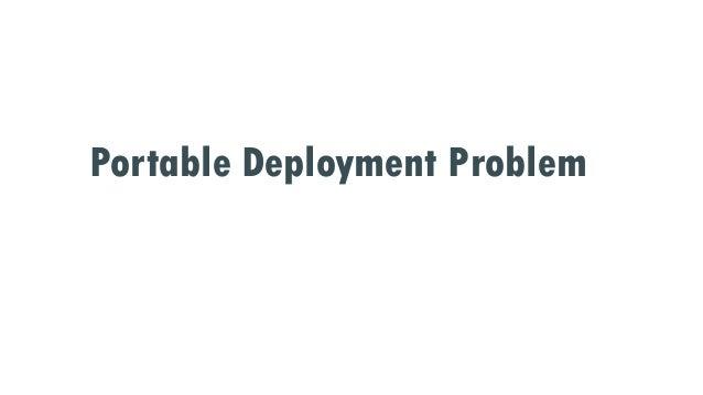 Portable Deployment Problem