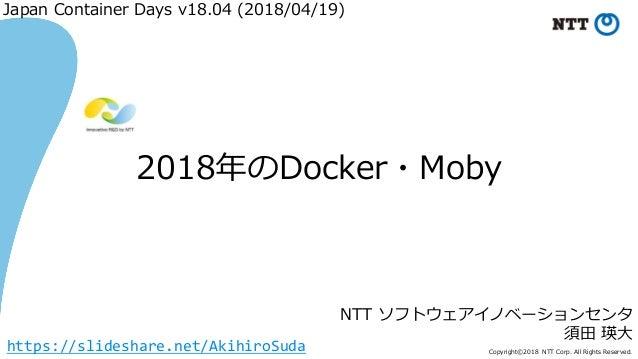 8 C .00 ) /8 / A 4 .00 M J R T TN 9 D 2 1 1 18 1 A ( https://slideshare.net/AkihiroSuda