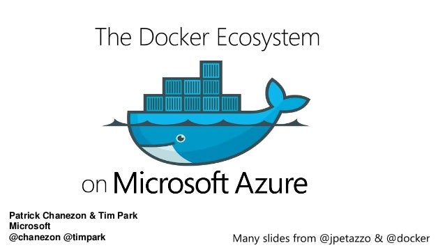 Patrick Chanezon & Tim Park Microsoft @chanezon @timpark