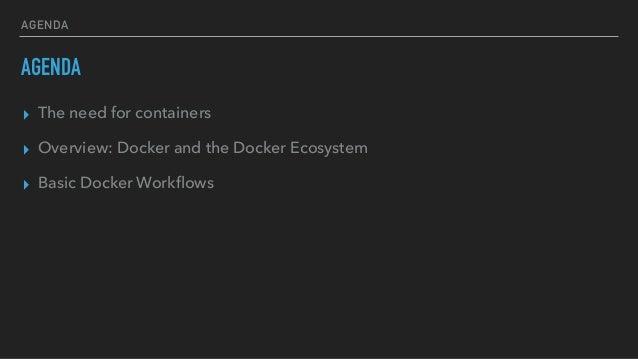 Docker for the Brave Slide 2
