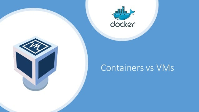 ContainersvsVMs