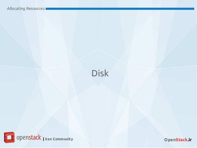 Allocating Resources | Iran Community OpenStack.ir Disk
