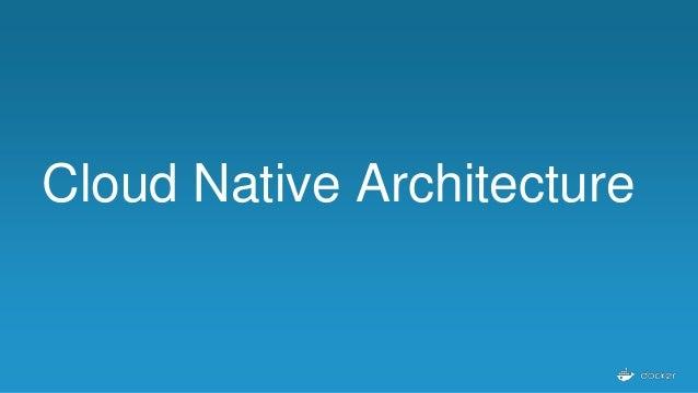 Cloud Native Architecture