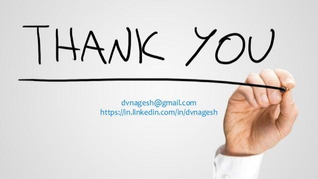 dvnagesh@gmail.com https://in.linkedin.com/in/dvnagesh