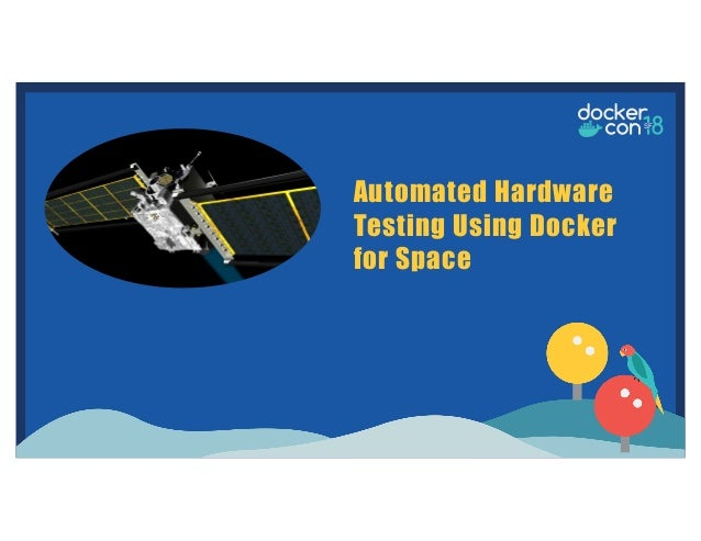 Automated Hardware Testing Using Docker for Space