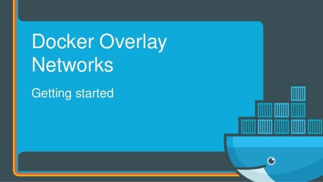 Deep dive in Docker Overlay Networks Slide 3