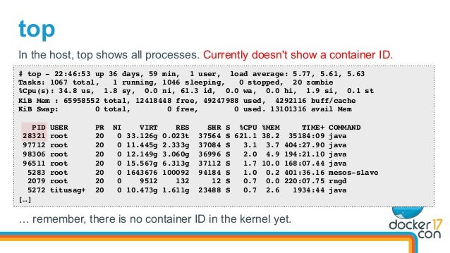 top # top - 22:46:53 up 36 days, 59 min, 1 user, load average: 5.77, 5.61, 5.63 Tasks: 1067 total, 1 running, 1046 sleepin...