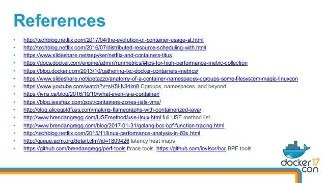 • http://techblog.netflix.com/2017/04/the-evolution-of-container-usage-at.html • http://techblog.netflix.com/2016/07/dis...