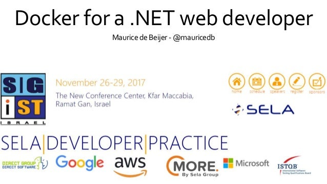 Docker for a .NET web developer Mauricede Beijer-@mauricedb