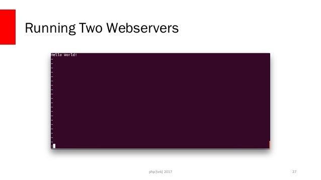 php[tek] 2017 Running Two Webservers 28
