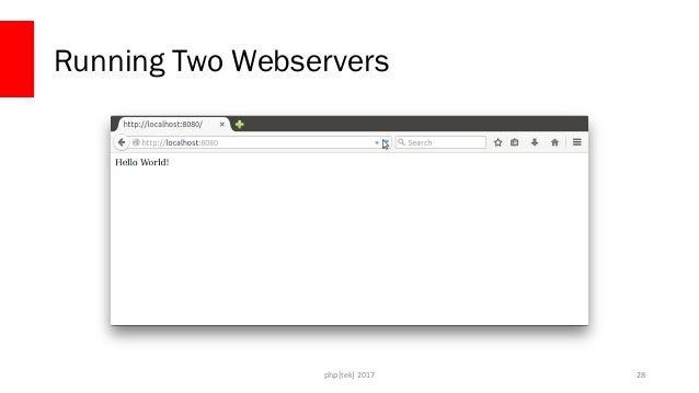php[tek] 2017 Running Two Webservers 29