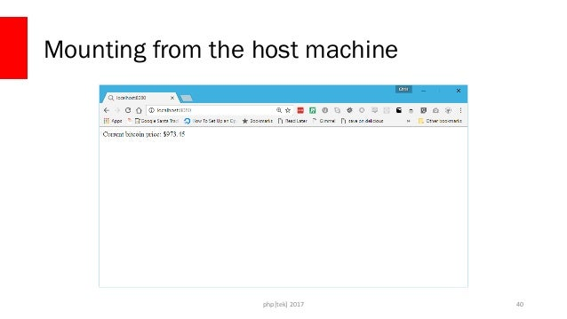 php[tek] 2017 Mounting from the host isn't perfect • The container now has a window into your host machine • Permissions c...