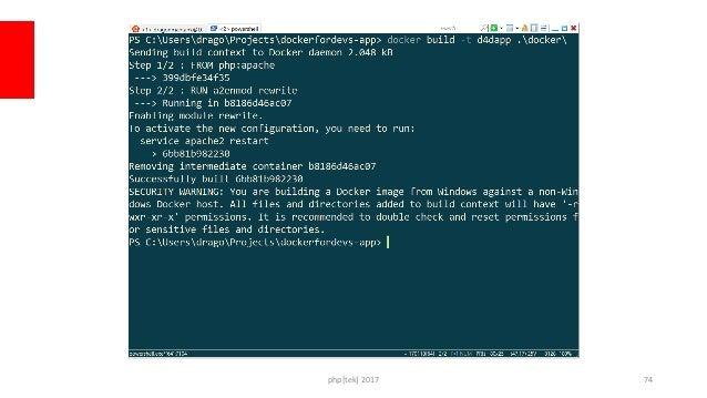 php[tek] 2017 Use the new image docker run -d --name d4dapp  -v C:dragoProjectsdockerfordevs-app:/var/www/  -p 8080:80 d4d...
