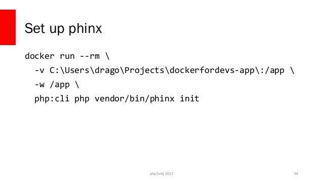 php[tek] 2017 Run the migration docker run --rm  -v C:UsersdragoProjectsdockerfordevs-app:/app  -w /app  --network dockerf...