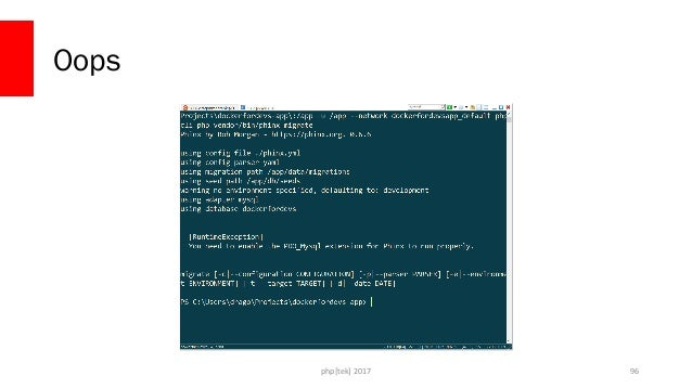 php[tek] 2017 Let's use the existing container docker-compose run --rm  -v C:UsersdragoProjectsdockerfordevs-app:/app  -w ...