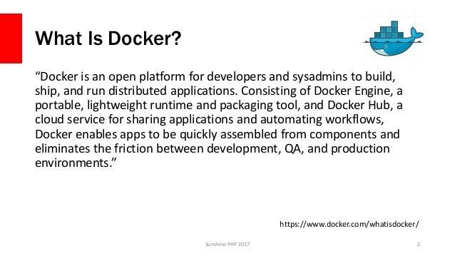 Docker for Developers - Sunshine PHP Slide 2