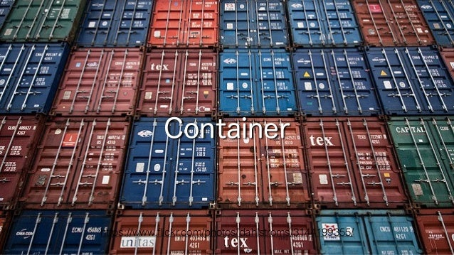 13 Container https://www.flickr.com/photos/dahlstroms/3144199355/