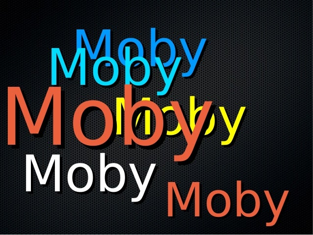 MobyMoby MobyMoby MobyMobyMobyMoby MobyMoby MobyMoby