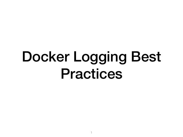 Docker Logging Best Practices 1