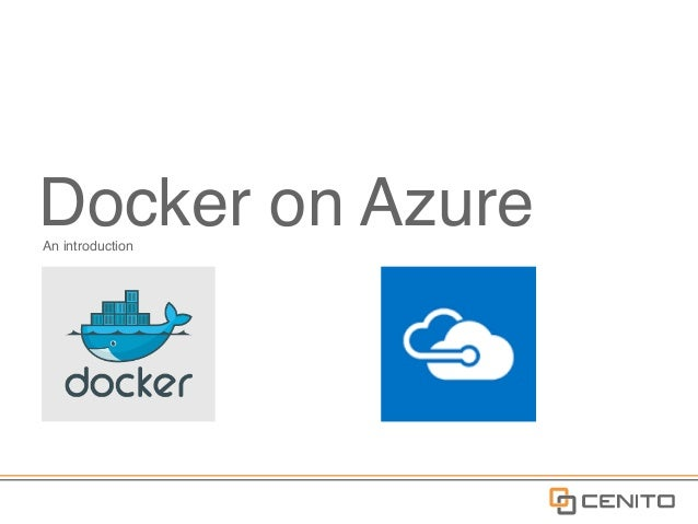 Docker on AzureAn introduction