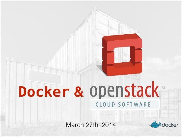 Docker & March 27th, 2014