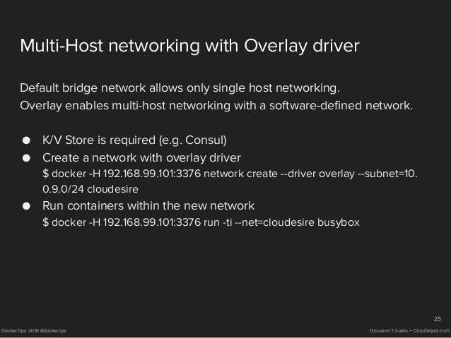 Clustering with docker swarm dockerops 2016 cento fe for Docker consul cluster