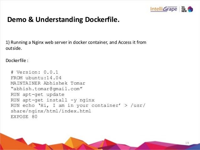 19 1)  Running  a  Nginx  web  server  in  docker  container,  and  Access  it  from   outside....