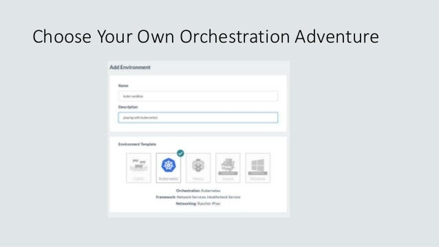 Choose Your Own Orchestration Adventure
