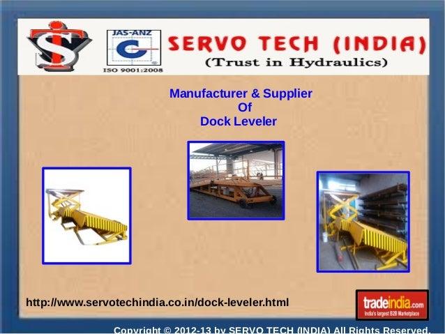 Manufacturer & Supplier Of Dock Leveler  http://www.servotechindia.co.in/dock-leveler.html