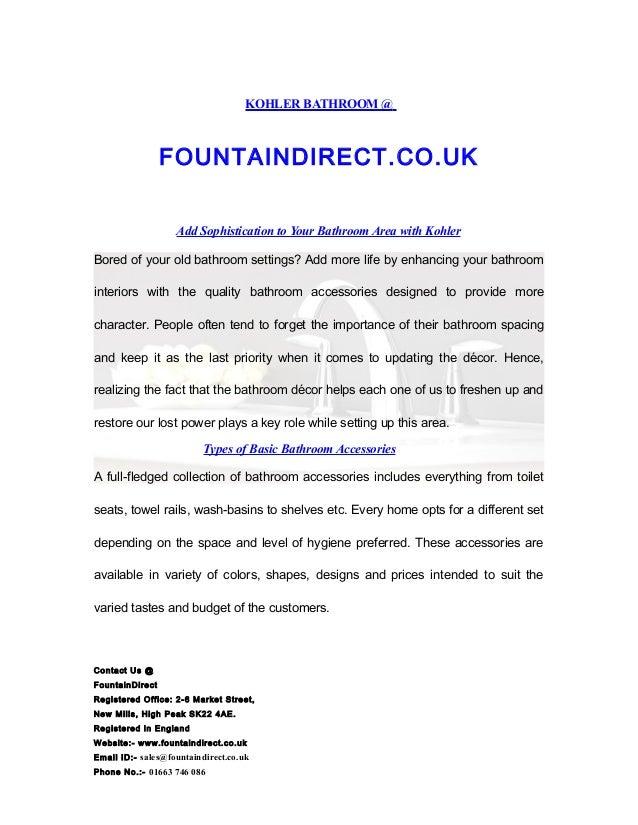 KOHLER BATHROOM @ FOUNTAINDIRECT.CO.UK Add Sophistication to Your Bathroom Area with Kohler Bored of your old bathroom set...