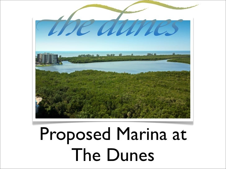 Proposed Marina at    The Dunes