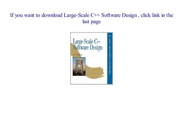 Pdf Large Scale C Software Design