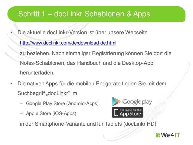 Schritt 1 – docLinkr Schablonen & Apps• Die aktuelle docLinkr-Version ist über unsere Webseite   http://www.doclinkr.com/d...