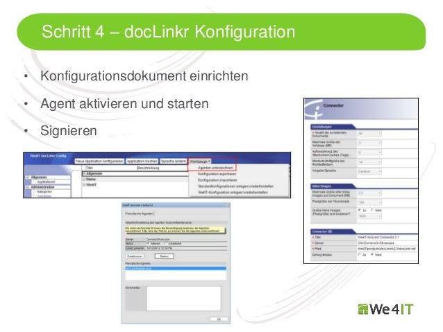 Schritt 4 – docLinkr Konfiguration• Konfigurationsdokument einrichten• Agent aktivieren und starten• Signieren  Mastertite...