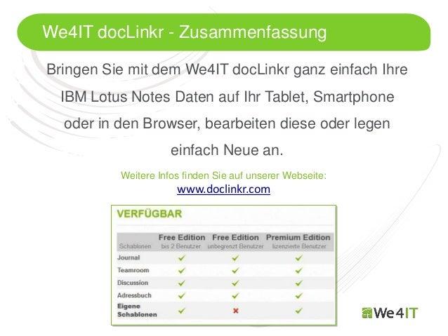 We4IT docLinkr - ZusammenfassungBringen Sie mit dem We4IT docLinkr ganz einfach Ihre  IBM Lotus Notes Daten auf Ihr Tablet...