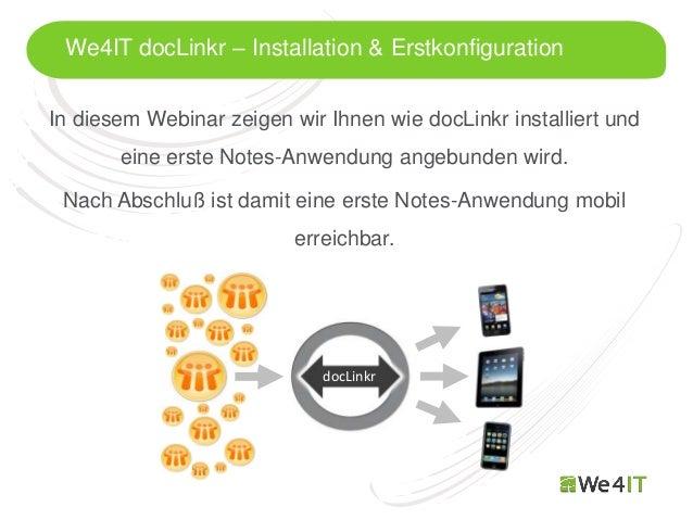We4IT docLinkr – Installation & ErstkonfigurationIn diesem Webinar zeigen wir Ihnen wie docLinkr installiert und       ein...