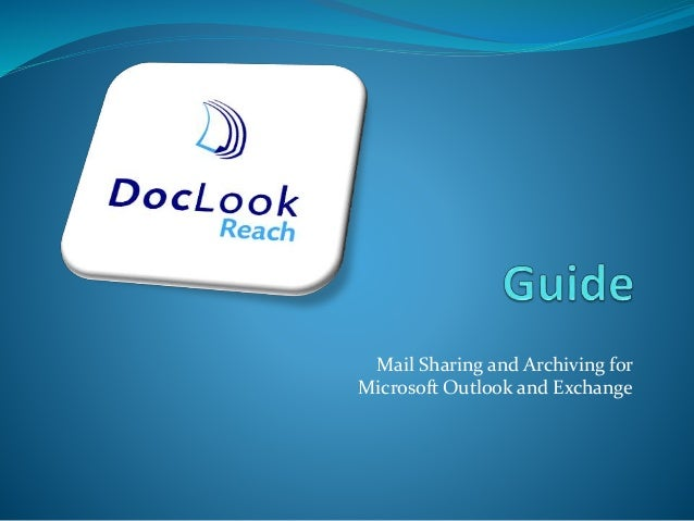 Mail Sharing and Archiving for Microsoft Outlook and Exchange
