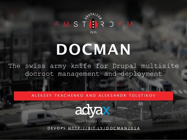 DOCMAN  The swiss army knife for Drupal multisite  http://corp.adyax.com/themes/adyax/logo.png  docroot management and dep...