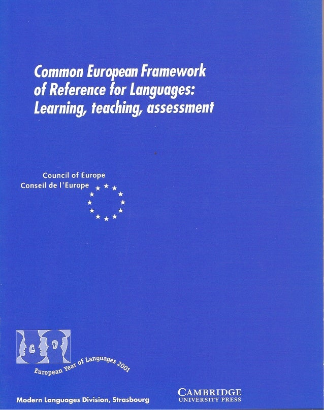 1 The Common European Framework in its political and educational context 1.1 What is the Common European Framework? The Co...