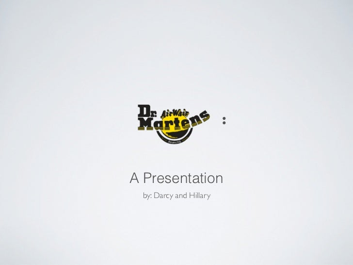 :A Presentation  by: Darcy and Hillary