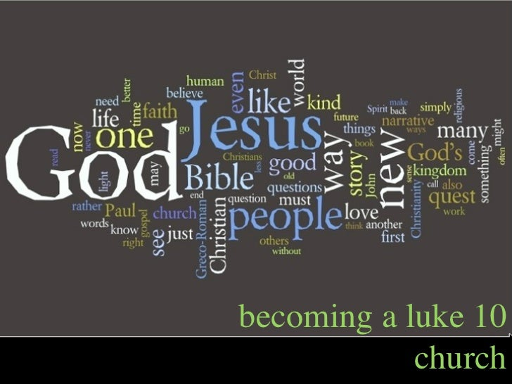 becoming a luke 10            church