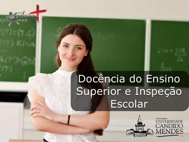 Docência do Ensino Superior e Inspeção Escolar
