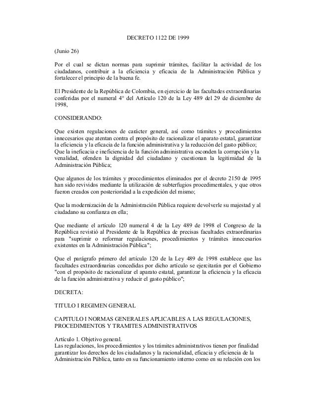 DECRETO 1122 DE 1999 (Junio 26) Por el cual se dictan normas para suprimir trámites, facilitar la actividad de los ciudada...
