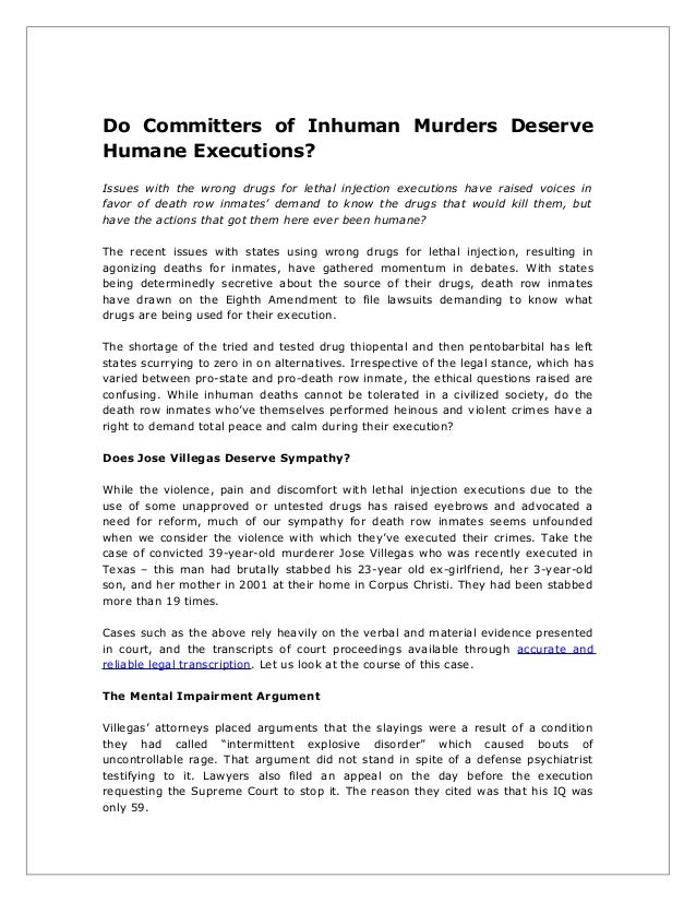 Do Committers of Inhuman Murders Deserve Humane Executions? Issues with the wrong drugs for lethal injection executions ha...