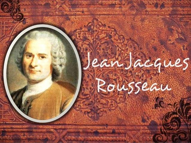 Jean-Jacques Rousseau (Nasceu em Genebra em 28 de Junho de 1712 -- emorreu em Ermenonville em 2 de Julho de 1778) foi um i...