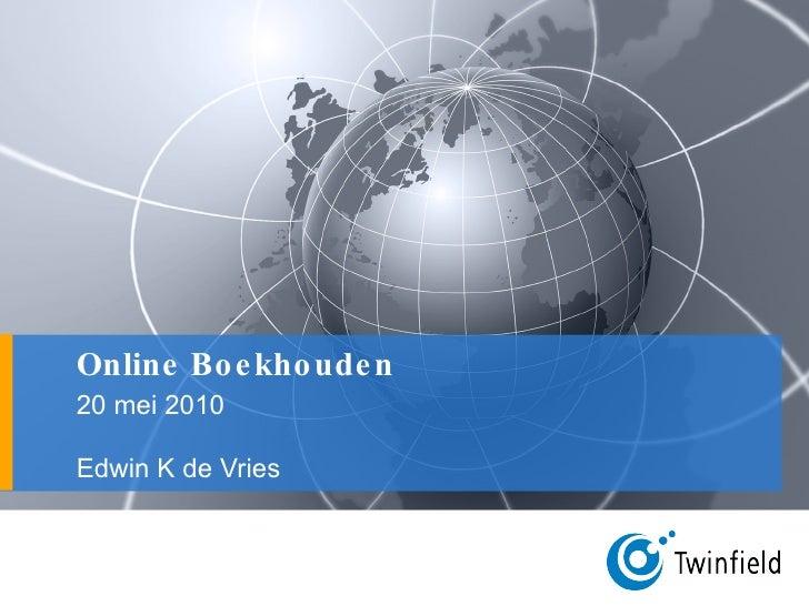 Online Boekhouden Edwin K de Vries  20 mei 2010