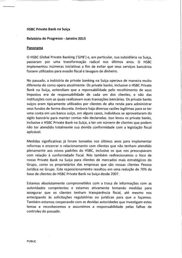 HSBC Private Bank na Suíça Relatório de Progresso - Janeiro 201S Panorama o HSBC Global Private Banking ('GPB') e, em part...
